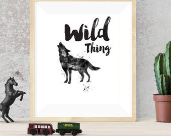 Wild Thing Wolf Printable Wall Art 8x10 INSTANT DOWNLOAD Woodland Boho Nursery Poster Native
