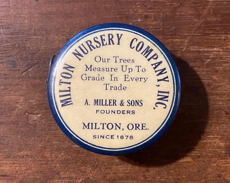 Americana Advertising Antique Vintage Advertising Celluloid tape Measure MILTON NURSERY COMPANY Milton Oregon Miller General Store Decor