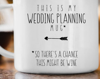 This Might Be Wine, Funny Engagement Gift Coffee Mug, This is My Wedding Planning Mug, Gift for Her, Minimalist Black & White Farmhouse Mug
