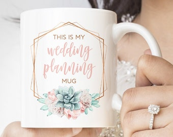 "This is My Wedding Planning Mug, Funny Pun Mug, ""This Might Be Wine"" Engagement Gift, Future Mrs Gift, Succulent Mug, Copper Succulent"