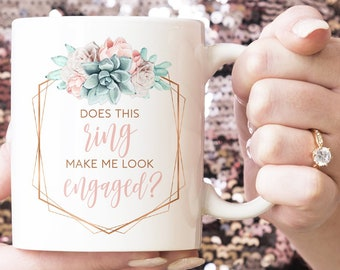 "Engagement Gift under 20, Funny Gift Idea, ""Does This Ring Make Me Look Engaged?"", Funny Coffee Mug or Tea Mug, Copper Succulent"