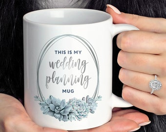 This is My Wedding Planning Mug, This Might Be Wine Coffee Mug, Slate Blue Engagement Gift, Future Mrs Gift, Silver Dusty Blue Succulent