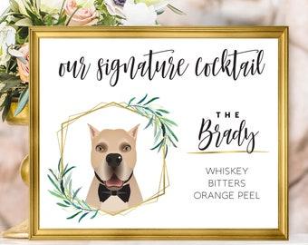 Pet Portrait Drink Sign, Signature Cocktail Sign, Greenery Wedding Bar Sign, Canvas Sign, Printable Dog Portrait, Gold Wedding Bar Menu
