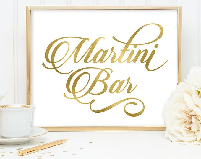 Martini Bar Sign DIY, Wedding Bar Sign, Alcohol Sign / Gold Wedding Sign / White Gold Calligraphy, Faux Metallic Gold ▷Instant Download JPEG
