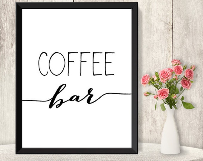 Coffee Bar Sign / Wedding Coffee Sign DIY / Dessert Poster / Trendy Calligraphy Sign / 8x10 Sign / Printable PDF Poster ▷ Instant Download