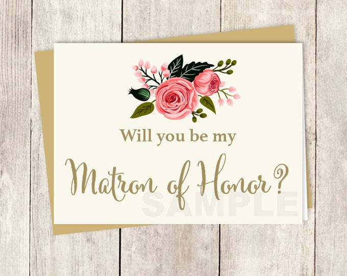 Be My Matron of Honor // Will You? // Wedding Card DIY // Watercolor Flower // Gold Calligraphy, Rose // Printable PDF ▷ Instant Download