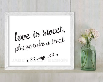 Love Is Sweet, Please Take A Treat // Wedding Sign DIY // Elegant Calligraphy Printable Poster PDF // Classic Elegance ▷ Instant Download