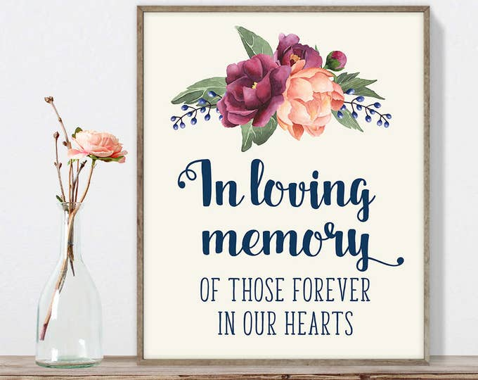 In Loving Memory Sign DIY, Those Forever In Our Hearts / Burgundy Peony Berry Bouquet, Peach Blush Pink Ranunculus ▷ Instant Download JPEG