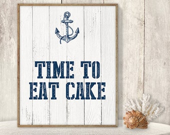 Time To Eat Cake // Wedding Cake Sign DIY // Dessert Sign // Nautical Sign, Anchor Printable PDF // Nautical Planks ▷ Instant Download