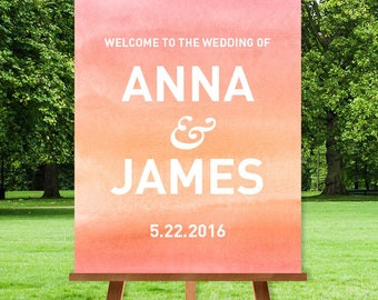 Watercolor Wedding Welcome Sign / Ombre Watercolor, Coral Pink, Peach, Orange, Pink Ombre, Creamsicle▷ Printable File {or} Printed & Shipped
