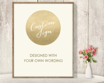 Custom Text Sign / Wedding Sign / Champagne Gold Sparkle / Metallic Gold Glitter Circle on Cream ▷ Printable File {or} Printed & Shipped
