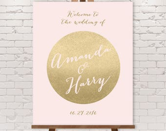 Blush and Gold Wedding Welcome Sign / Gold Welcome / Metallic Gold and Blush / Faux Gold Custom Sign ▷ Printable File {or} Printed & Shipped