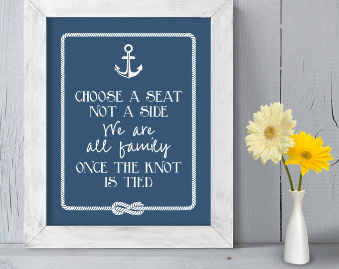 Ceremony Seating DIY Printable // Nautical Wedding Sign // Anchor & Rope Infinity Knot // Choose A Seat, Not A Side ▷ Instant Download