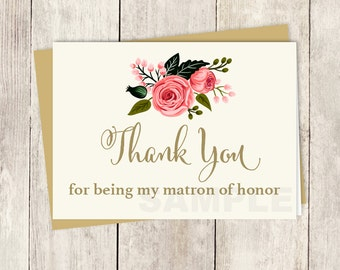 To My Matron Of Honor Card // Wedding Thank You Card DIY // Watercolor Flower // Gold Calligraphy, Rose // Printable PDF ▷ Instant Download
