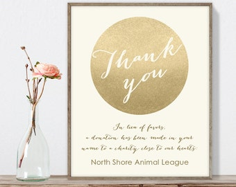 Wedding Thank You Sign / In Lieu of Favors, Charity Donation / Gold Sparkle Glitter / Metallic Gold ▷ Printable File {or} Printed & Shipped