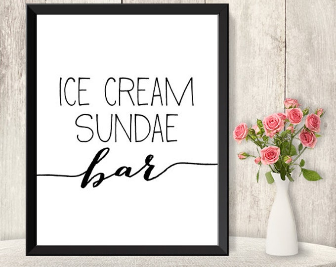 Ice Cream Sundae Bar Sign / Wedding Ice Cream Sign DIY / Trendy Calligraphy Sign / 8x10 Sign / Printable PDF Poster ▷ Instant Download
