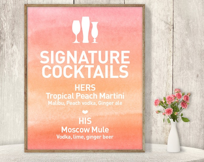 Signature Cocktail Sign / His and Hers Drink / Ombre Watercolor, Coral Pink Ombre, Peach, Orange Sign▷ Printable File {or} Printed & Shipped