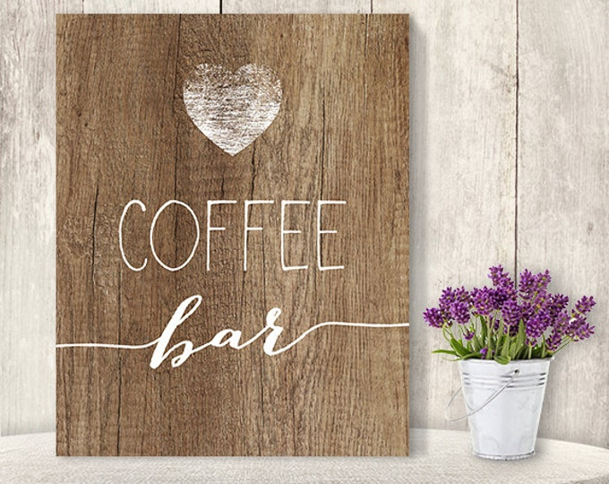 Coffee Bar Sign // Rustic Wedding Coffee Sign DIY // Rustic Wood Sign, White Calligraphy Printable PDF, Rustic Poster ▷ Instant Download