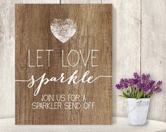 Let Love Sparkle // Wedding Sparkler Sign DIY // Rustic Wood Sign, Calligraphy Printable ▷ Instant Download