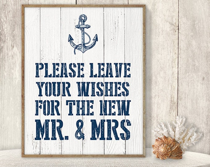 Please Leave Your Wishes For The New Mr & Mrs // Wedding Wishes Sign DIY // Nautical Sign, Anchor PDF // Nautical Planks ▷ Instant Download