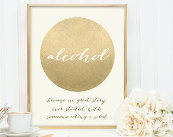 Alcohol Not Salad Sign / Funny Bar Sign / Gold Sparkle Wedding Sign DIY / Metallic Gold and Cream / Champagne Gold ▷ Instant Download JPEG