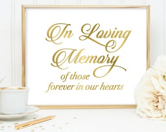 In Loving Memory Sign DIY, Wedding Memorial Sign / Gold Wedding Sign / White Gold Calligraphy, Faux Metallic Gold ▷ Instant Download JPEG