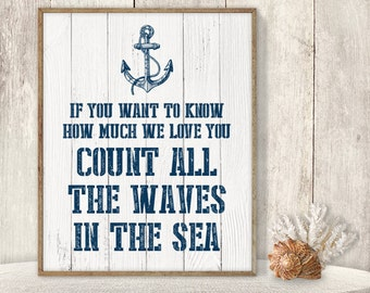 If Want To Know How Much We Love You Count All The Waves In The Sea // Love Nursery Poster DIY / Nautical Printable PDF ▷ Instant Download