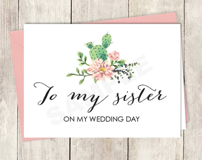 Rustic To My Sister Card DIY Printable / On My Wedding Day Note Card / Cactus Succulent, Coral Flower Wreath Fiesta ▷ Instant Download