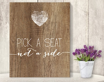 Pick A Seat, Not A Side // Wedding Seating Sign DIY // Rustic Wood Sign, Calligraphy Printable ▷ Instant Download