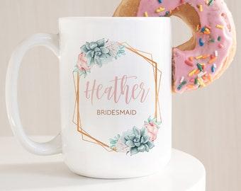 Succulent Bridesmaid Mug, Custom Bridesmaid Gift Idea under 25, Personalized Bride Tribe Coffee Mug or Tea Mug, Copper Succulent