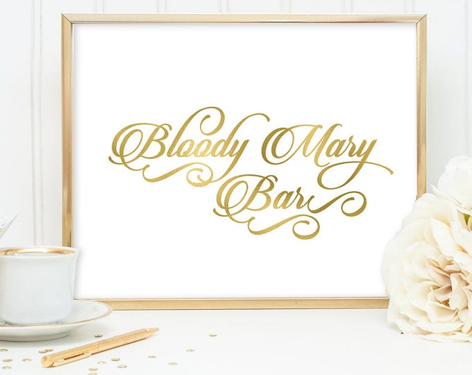 Bloody Mary Bar Sign DIY, Wedding Bar Sign, Alcohol / Gold Wedding Sign / White Gold Calligraphy, Faux Metallic Gold ▷Instant Download JPEG