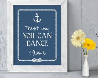 "Wedding Bar Sign DIY Printable // Nautical Wedding Sign // Anchor & Rope Infinity Knot // ""You Can Dance ~ Alcohol"" ▷ Instant Download"