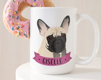 Frenchie Mug, French Bulldog Gift Idea, Personalized Mug for Frenchie Mom, Custom Pet Ceramic Mug, Personalized Gift under 30