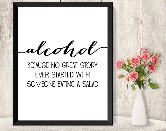 Alcohol Not Salad Sign / Funny Wedding Bar Sign DIY / Trendy Calligraphy Sign / 8x10 Sign / Printable PDF Poster ▷ Instant Download