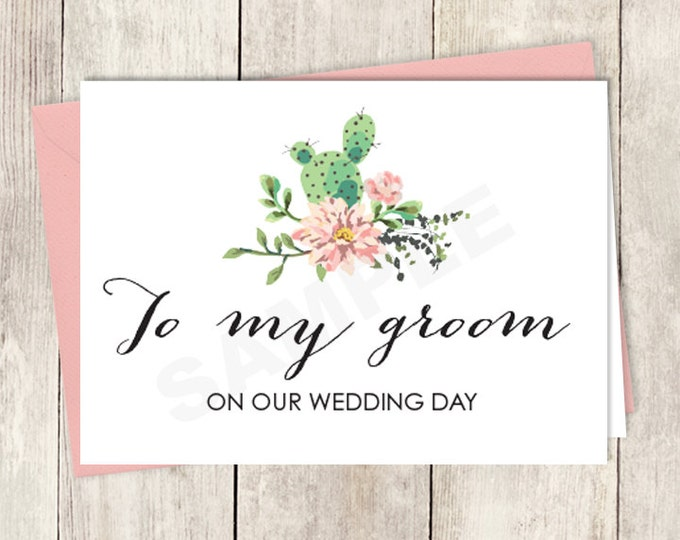Rustic To My Groom Card DIY Printable / On Our Wedding Day Note Card / Cactus Succulent, Coral Flower Wreath Fiesta ▷ Instant Download