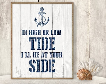 In High Or Low Tide, I'll Be By Your Side // Wedding Sign DIY // Nautical Sign, Anchor Printable PDF // Nautical Planks ▷ Instant Download