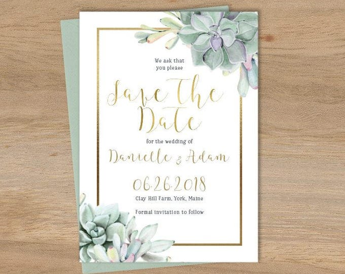 Succulent Save The Date / Greenery and Gold Geometric / Green Cactus and Gold Calligraphy ▷ Printed Wedding Invitations {or} Printable