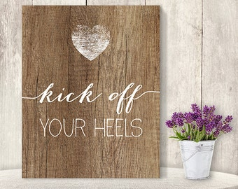 Kick Off Your Heels // Wedding Dance Sign DIY // Rustic Wood Sign, Calligraphy Printable ▷ Instant Download