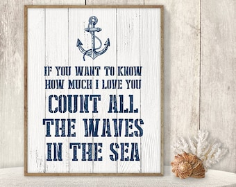 If Want To Know How Much I Love You Count All The Waves In The Sea // Romantic Wedding Sign DIY / Nautical Printable PDF ▷ Instant Download