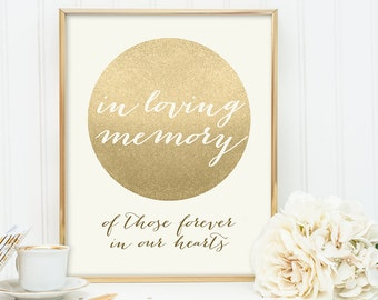 In Loving Memory Sign / Gold Sparkle Wedding Sign DIY / Metallic Gold and Cream / Champagne Gold ▷ Instant Download JPEG