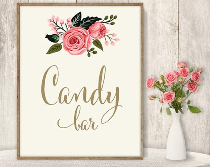 Candy Bar Sign / Floral Wedding Dessert Sign DIY / Watercolor Rose Flower Poster Printable / Gold Calligraphy, Pink Rose ▷ Instant Download