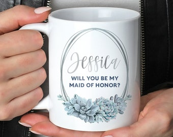 Maid of Honor Proposal Mug, Will You Be My MOH? Personalized Coffee Mug, Custom Name Bridal Party Favor, Silver Dusty Blue Succulent