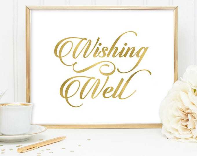 Wishing Well Sign DIY, Reception Sign / Gold Wedding Sign / White Gold Calligraphy, Faux Metallic Gold ▷ Instant Download JPEG