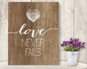 Love Never Fails // Romantic Wedding Sign DIY // Rustic Wood Sign, Calligraphy Printable ▷ Instant Download