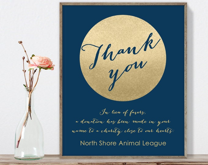 Wedding Thank You Sign / In Lieu of Favors, Charity Donation / Gold Glitter / Metallic Gold and Navy ▷ Printable File {or} Printed & Shipped