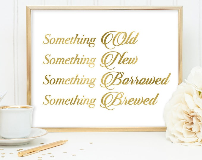Something Brewed Sign DIY, Beer Sign... / Gold Wedding Sign / White Gold Calligraphy, Faux Metallic Gold ▷Instant Download JPEG