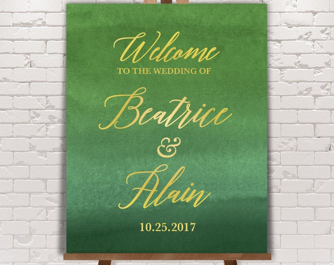 Green Wedding Welcome Sign / Faux Metallic Gold Script on Forest Green Watercolor / Gold and Green ▷ Printed Paper, Canvas {or} Printable