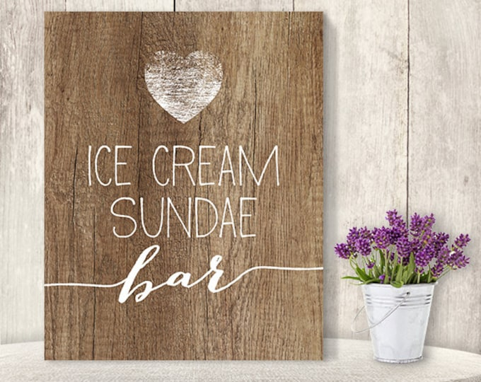 Ice Cream Sundae Bar Sign // Rustic Wedding Sign DIY // Rustic Wood Sign, White Calligraphy Printable PDF, Rustic Poster ▷ Instant Download
