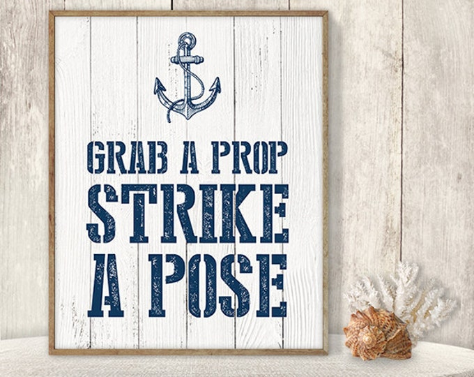 Grab a Prop, Strike A Pose // Wedding Photo Booth Sign DIY // Nautical Sign, Navy Anchor Printable PDF // Nautical Planks ▷ Instant Download