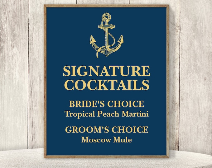 Signature Cocktail Sign / Wedding Bar / Gold Anchor, Nautical Sign, Gold and Navy, Gold Calligraphy ▷ Printable File {or} Printed & Shipped